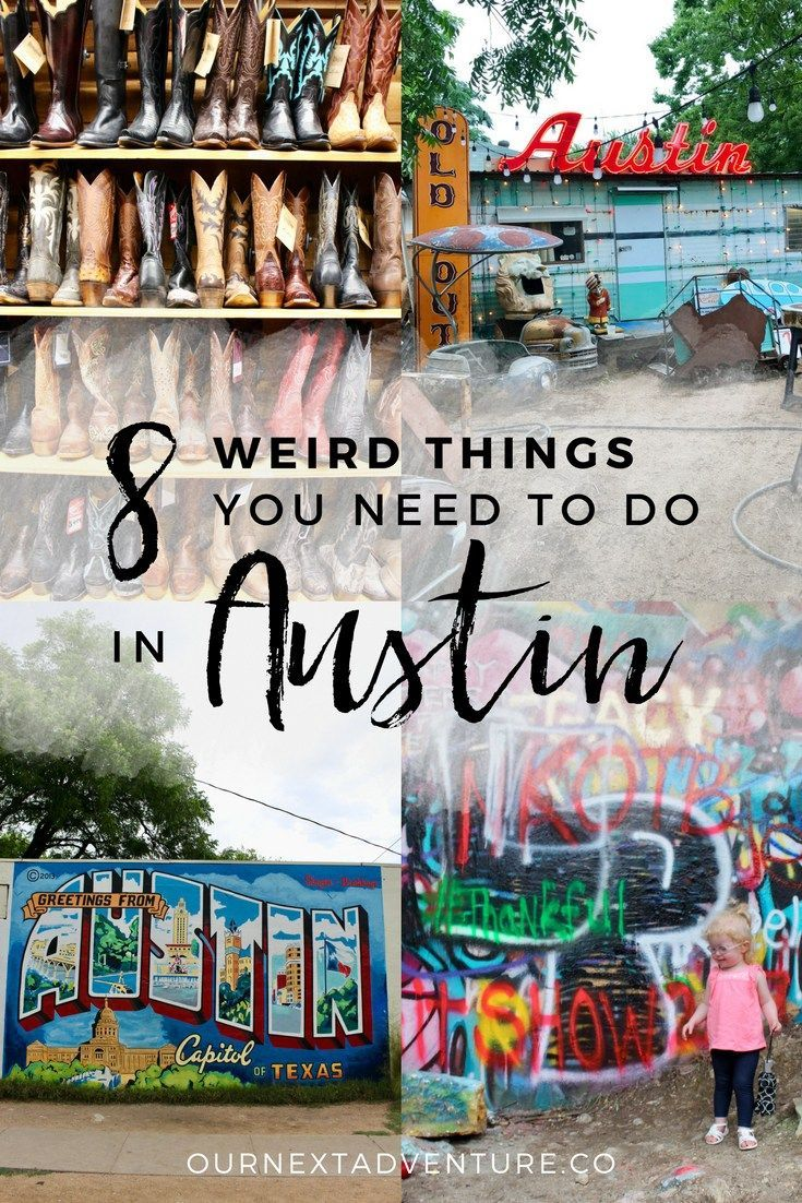 8 Awesomely Weird Things To Do In Austin Texas Travel