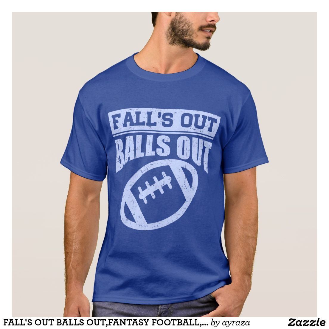Fall S Out Balls Out Fantasy Football Football T Shirt Casey