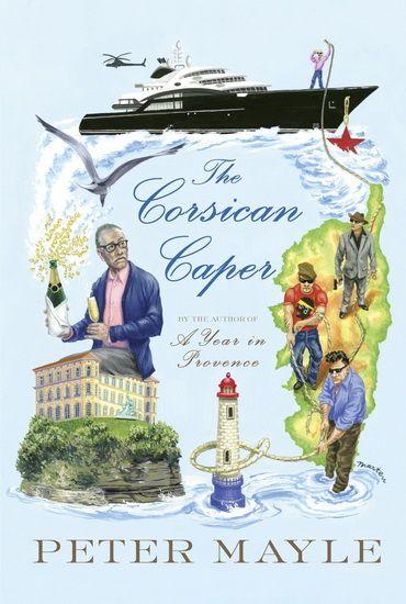 Corsican Caper The Par Mayle Peter Novels New Books Capers