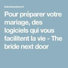 Pour préparer votre mariage, des logiciels qui vous facilitent la vie - The bride next door