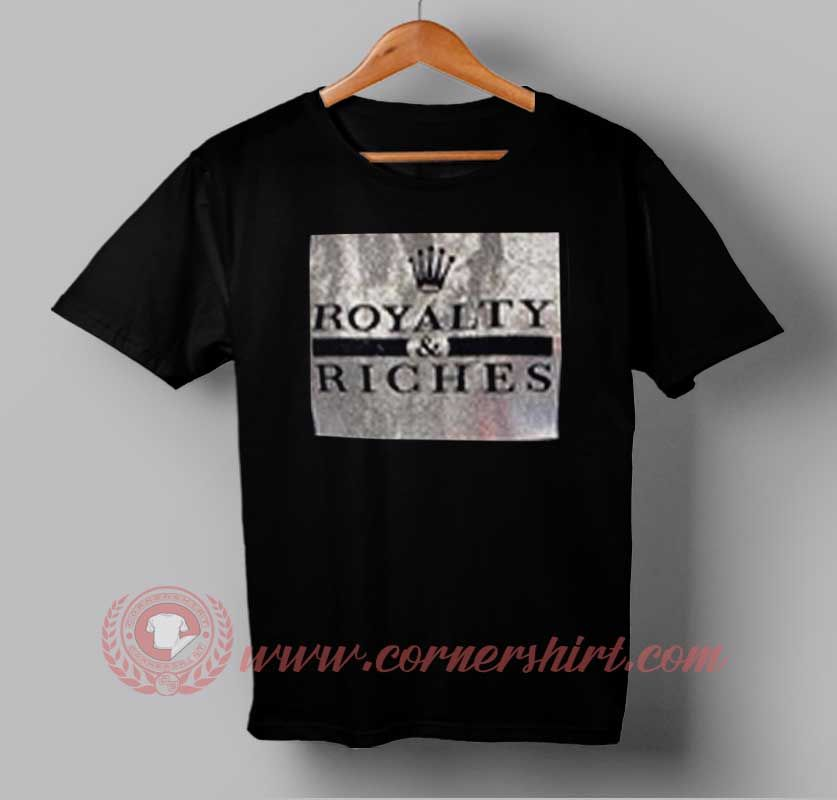 Buy Best T shirt Royalty and Riches T shirt For Men and Women   Price    14.50    sweatshirt de9c221b5