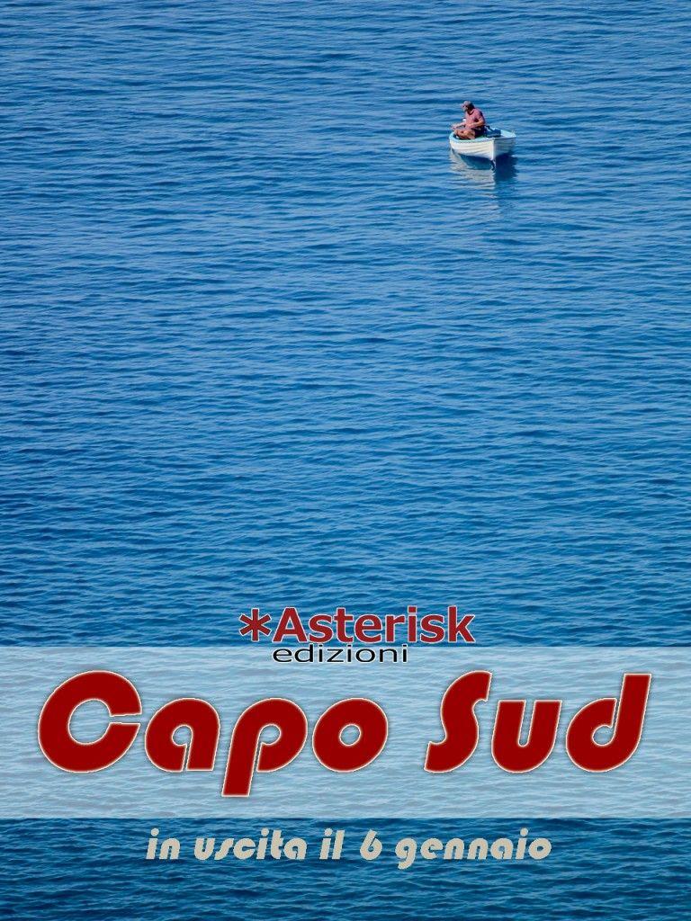 Capo Sud, in uscita il 6 gennaio su tutti gli store #caposud