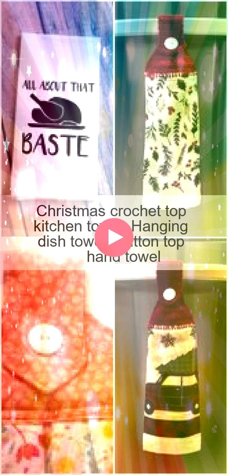 crochet top kitchen towel Hanging dish towel Button top hand towel  Christmas crochet top kitchen towel Hanging dish towel Button top hand towel  Christmas crochet top ki...
