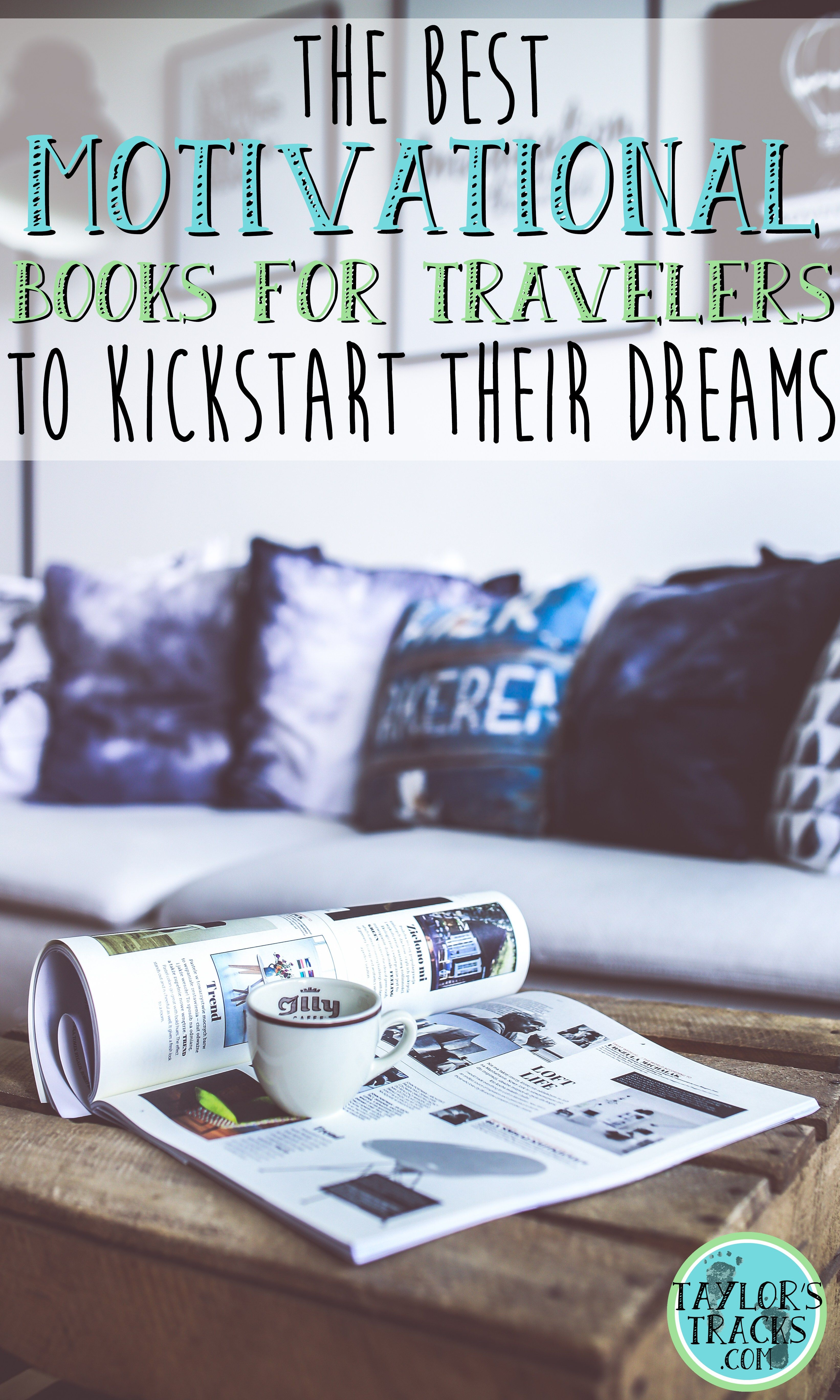 Ready to get stuff done and make your dreams a reality? Read these awesome motivational books for travelers (or those who just want to be inspired).