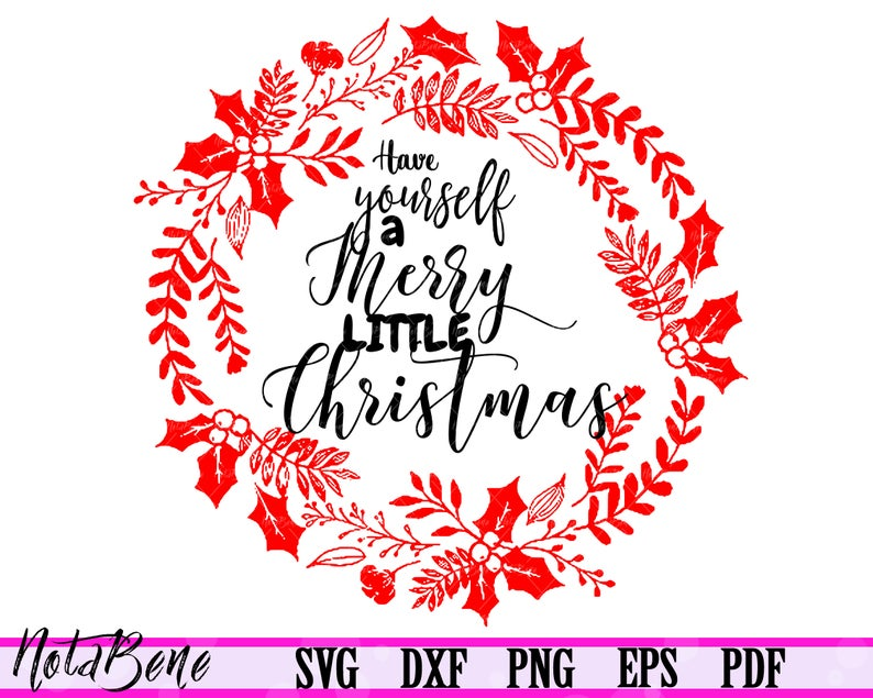 Have Yourself A Merry Little Christmas Wreath SVG