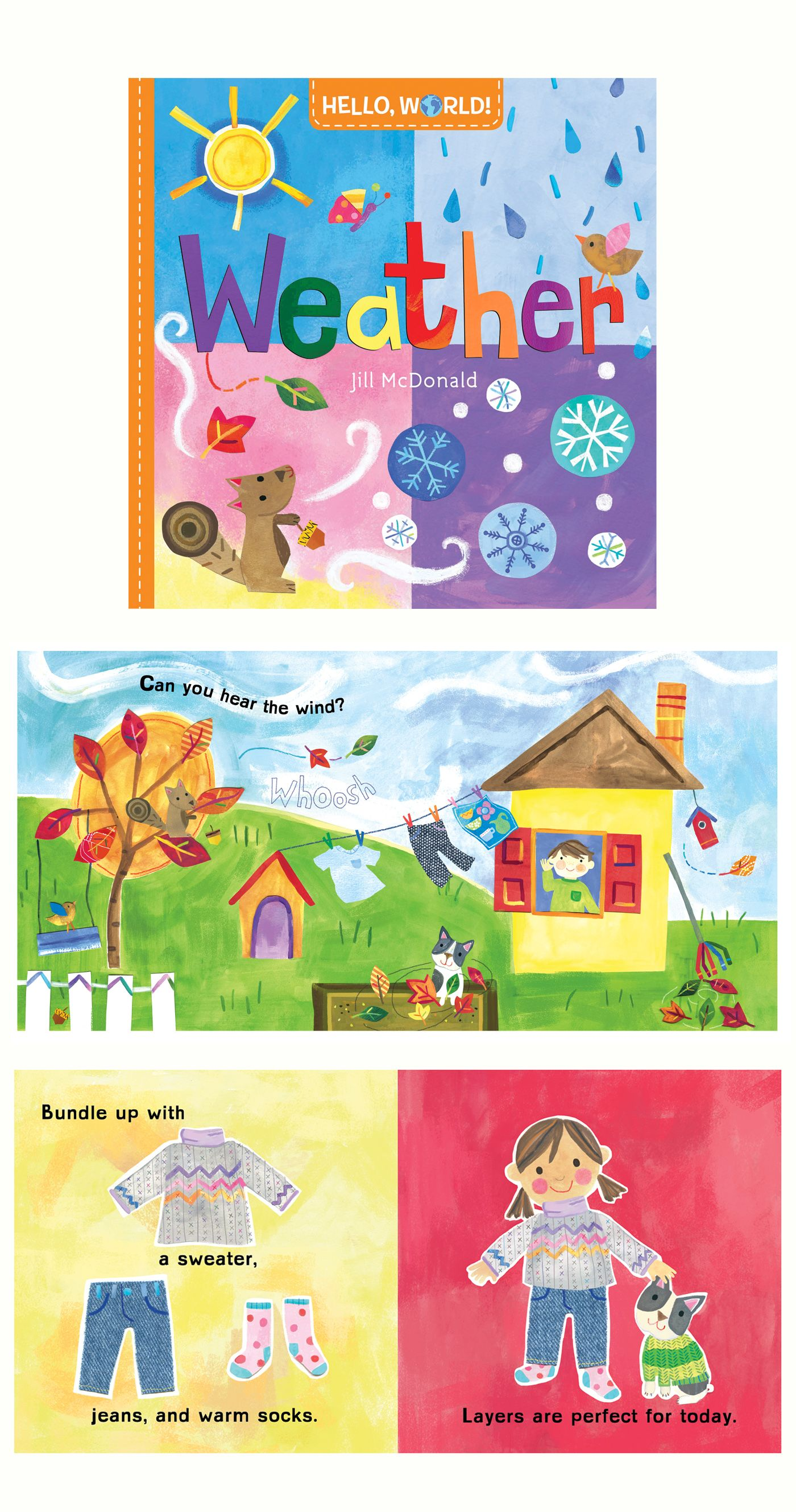 Weather a board book by Jill McDonald part of the Hello, World! series for  Random House Kids. Designed to share simple concepts about nature & science  with ...