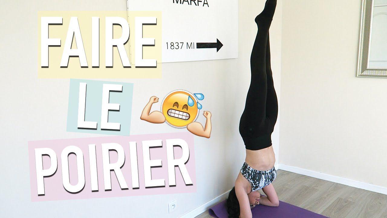 Faire le Poirier (facile) ☾ Renforcement & Astuces c/ la