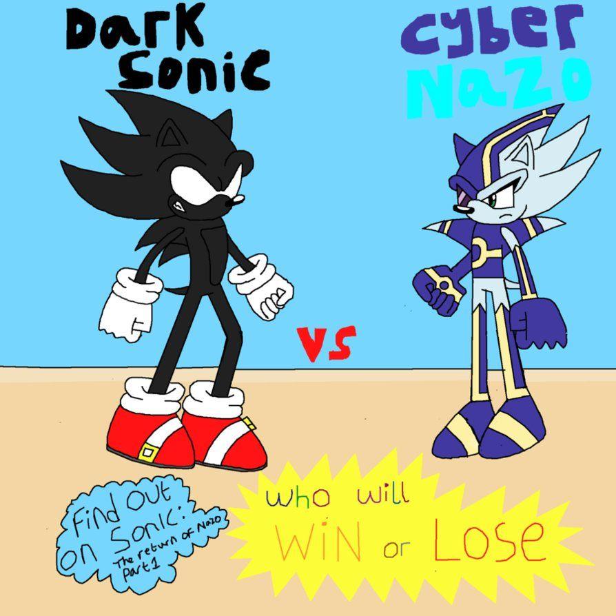 Cyber nazo | dark sonic vs cyber nazo who will win? by ...