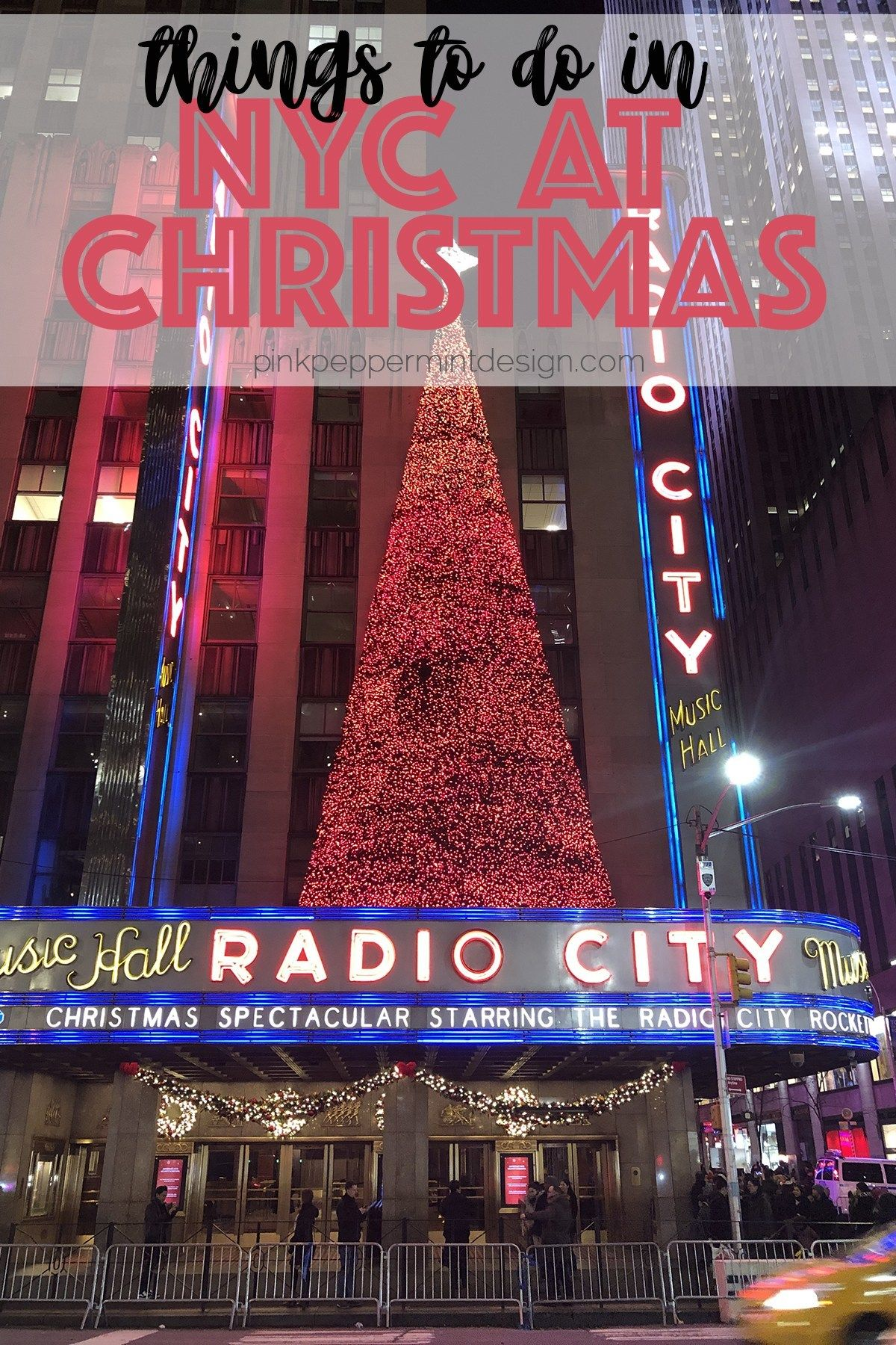 Christmas in New York City is truly magical!  Find out everything you need to know from where to stay with a family, Macy's Santaland reservations, the Rockettes Christmas spectacular, what to see and do in New York City at Christmas.  #NewYorkCity #NYC #Christmas #Travel #PinkPeppermintDesign #ChristmasinNYC