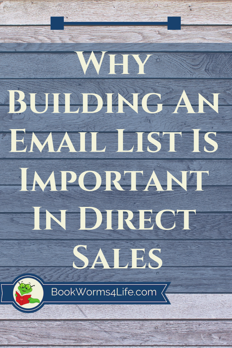 Why Building An Email List Is Important For Direct Sellers Click To Learn Why Directsales Buildinganemaillist I Email List Learning To Write Beginner Books