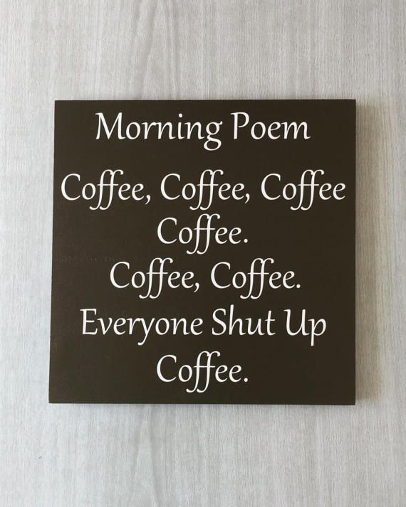 Morning Coffee Poem Sign | Funny Coffee Sign | Coffee ...