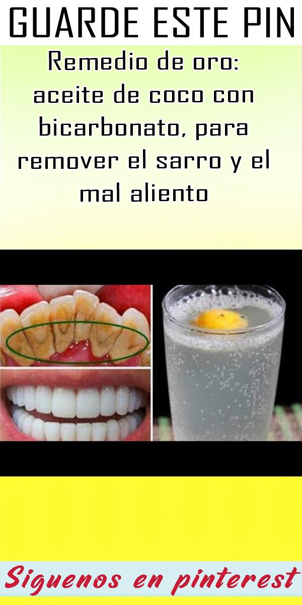Remedio De Oro Aceite De Coco Con Bicarbonato Para Remover El Sarro Y El Mal Aliento Aceite De Coco Remedio Para La Piel Casero Mal Aliento