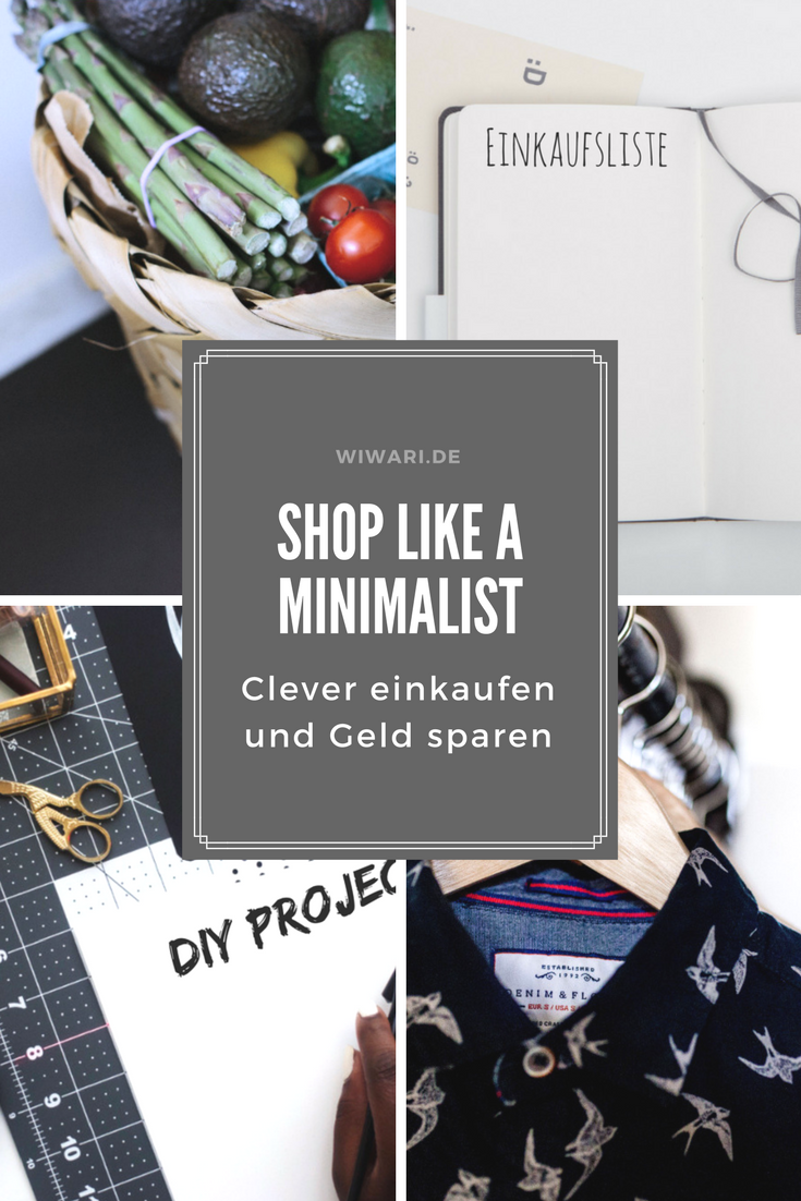 shop like a minimalist minimalismus leben nachhaltig leben einkaufen sparen geld sparen. Black Bedroom Furniture Sets. Home Design Ideas