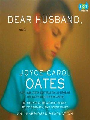 Dear Husband By Joyce Carol Oates Joyce Carol Oates Bestselling