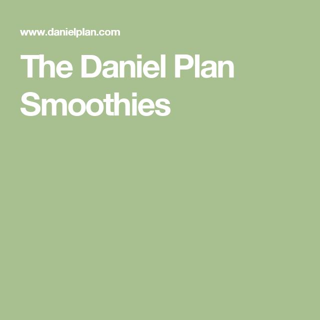 The Daniel Plan Smoothies   Daniel Plan   The daniel plan