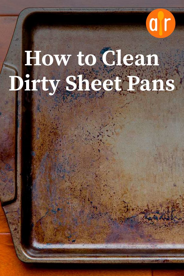 How to Clean Dirty Sheet Pans | Sometimes it's time to set soap and water aside and look for new methods of cleaning stubborn stains and residue. So before you toss those dirty pans, give these methods of cleaning sheet pans a try. #cookingtips #cookinghacks #howtocook #cookingtricks #setinstains