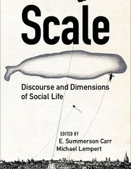 Scale : Discourse and Dimensions of Social Life | Seminary Co-op Bookstores