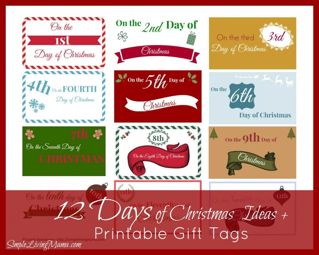 The 12 Days Of Christmas Ideas Printable Gift Tags Simple Living Mama 12 Days Of Christmas Christmas Printable Templates Gift Tags Printable