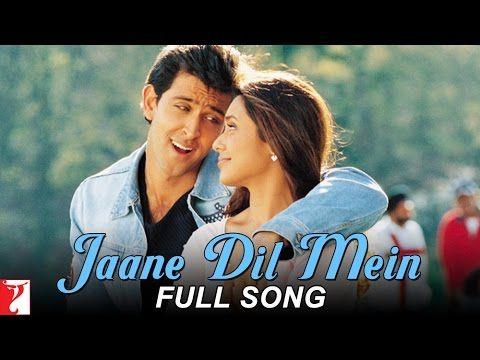 Jaane Dil Mein Full Song Mujhse Dosti Karoge Bollywood Songs Hrithik Roshan Bollywood Actors
