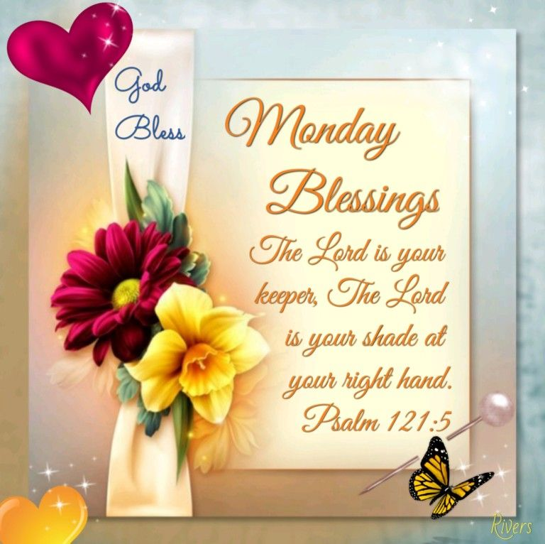 Monday blessings image by ginger on Monday Morning