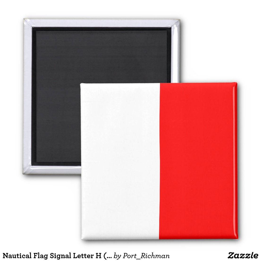 Nautical Flag Signal Letter H Hotel Magnet Zazzle Com Signal Flags Nautical Flags Lettering