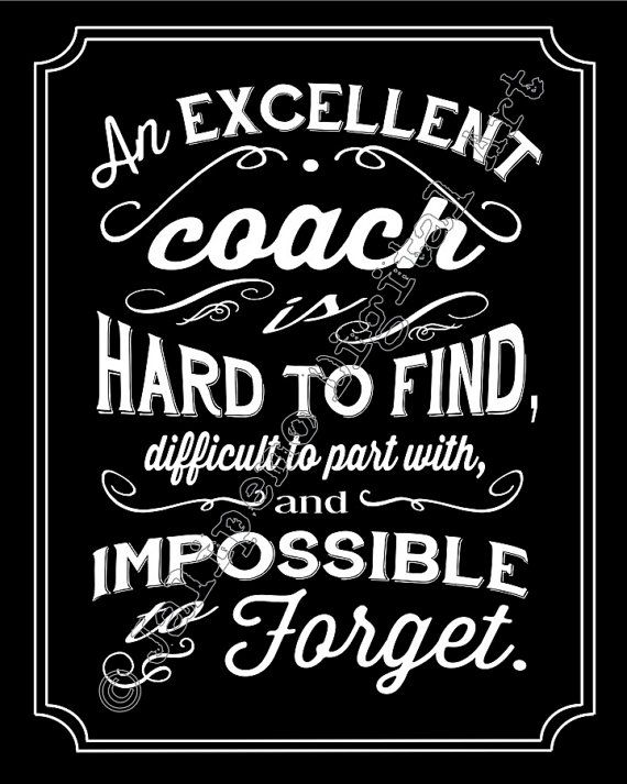 An Excellent Coach Is Hard To Find Difficult To Part With