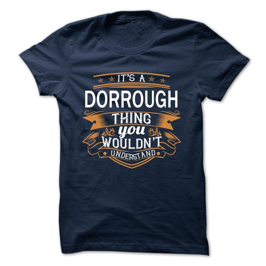 [New last name t shirt] DORROUGH  Coupon 20%  DORROUGH  Tshirt Guys Lady Hodie  SHARE and Get Discount Today Order now before we SELL OUT  Camping 0399 cool job shirt