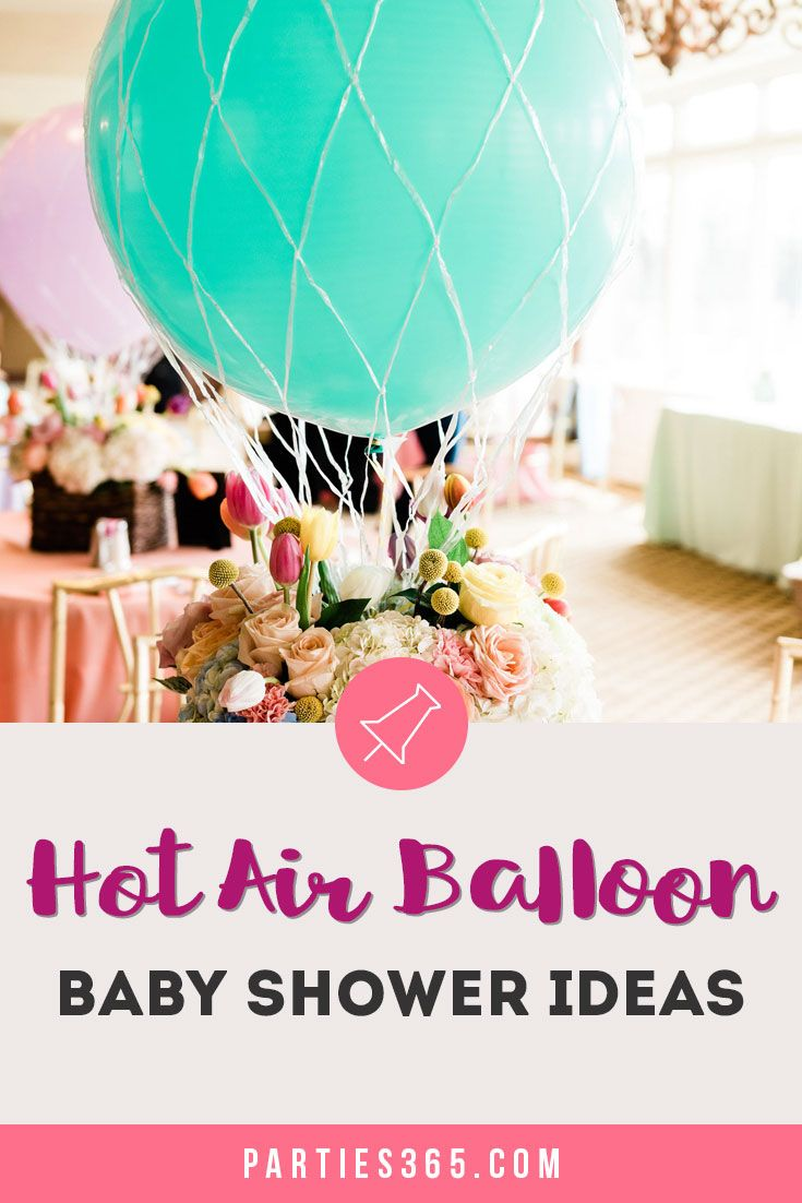 Up, Up and Away Hot Air Balloon Baby Shower Ideas | Parties365