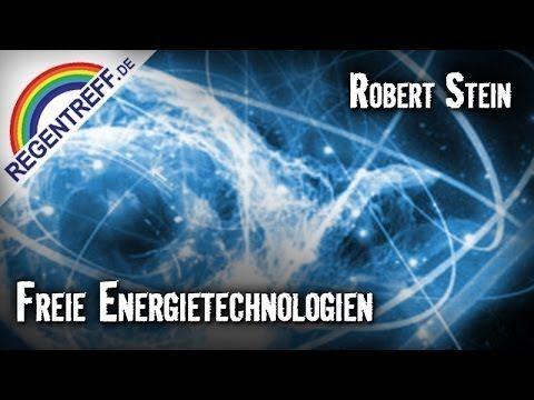 Freie Energietechnologien - Robert Stein