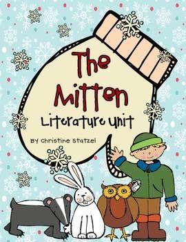 The Mitten Literature Unit - Christine Statzel - TeachersPayTeachers.com