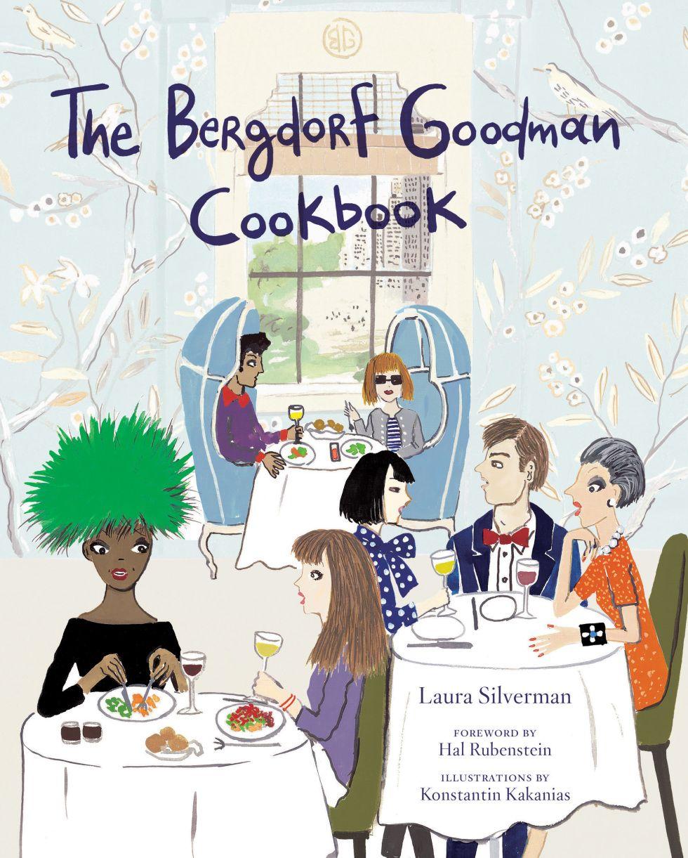 #ChicEats: Bergdorf Goodman's New Cookbook   Bergdorf ...