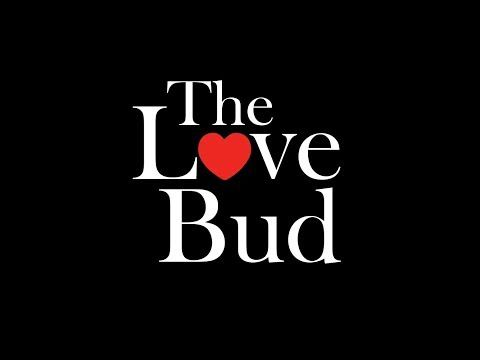 The Love Bud TV - Level Up! - SUBSCRIBE NOW! - YouTube #thelovebud