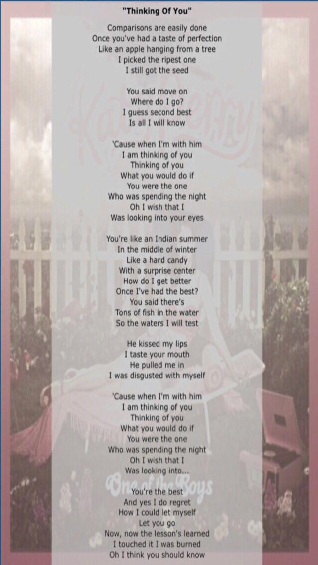 Lyrics Thinking Of You One Of The Boys 2008 Katy Perry Katy Perry Songs Katy Perry Lyrics Thinking Of You Lyrics