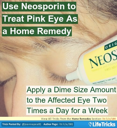 Treat Pink Eye With Neosporin | health tips | Treating pink eye