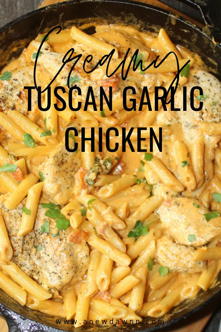 Photo of Creamy Tuscan Garlic Chicken Pasta