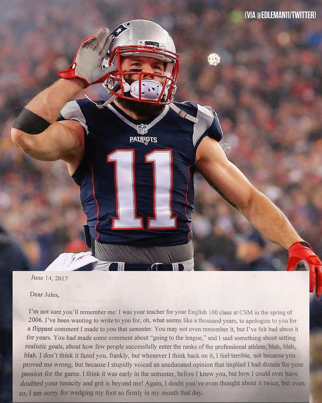 Julian Edelman S English Teacher Once Doubted He D Make The Nfl And Sent Him An Apology Letter 11 Years Later Nfl English Teacher Teacher