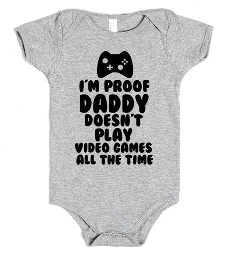 Funny Video Gamer Baby Boy or Girl Bodysuit My Daddy is Better at Video Games Than Your Daddy