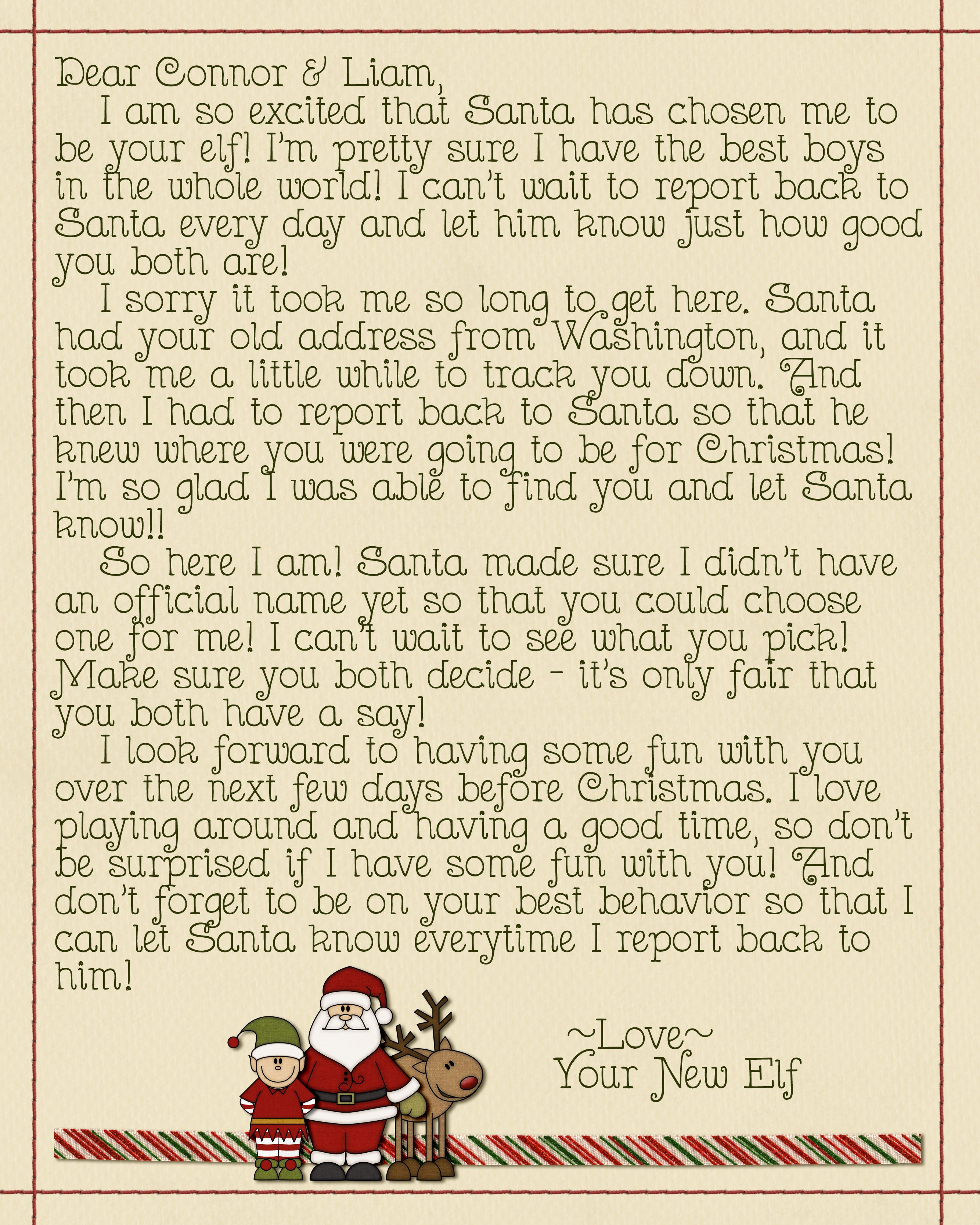 The letter I made when our Elf arrived. The santa and