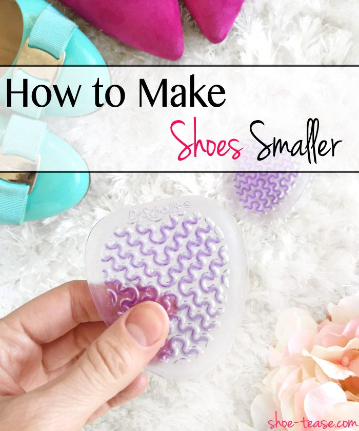 How To Make Shoes Smaller 6 Helpful Hacks How To Make Shoes Shoes Too Big Wide Shoes