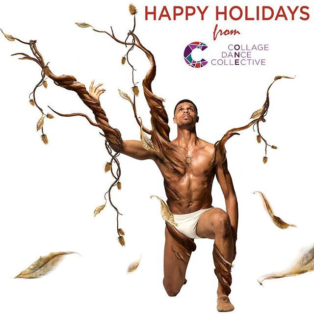 Merry Christmas Happy Holidays From Collage Dance Collective Merry Christmas Happy Holidays Male Dancer Dance
