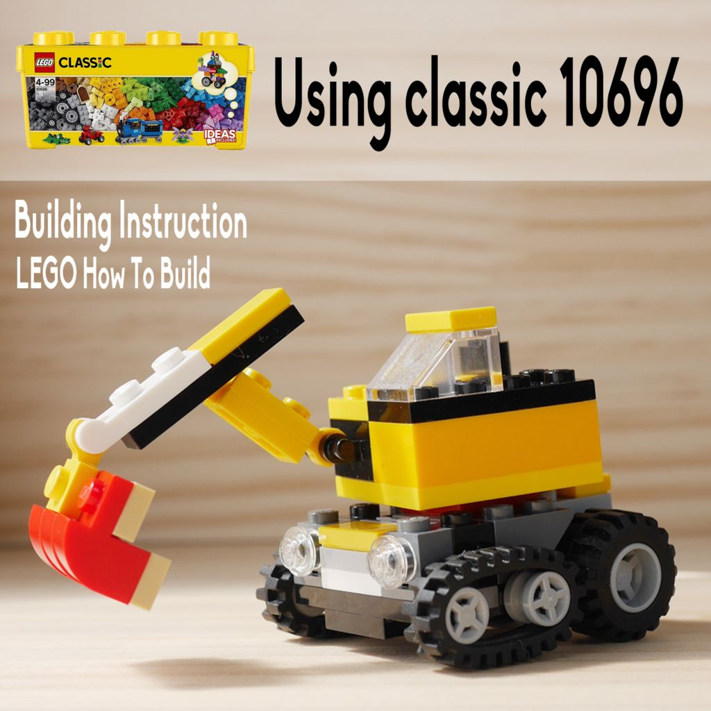Only Using Lego Classic 10696 Digger Classic Lego Lego Lego Projects