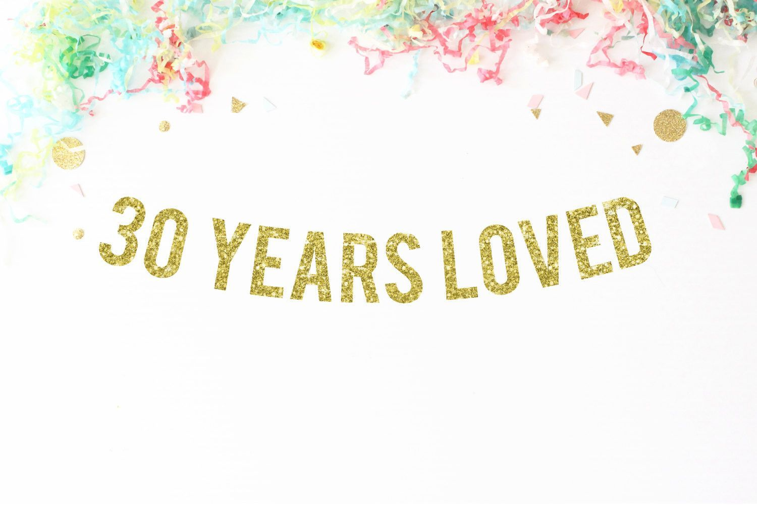 30 years loved handmade glitter party banner  products