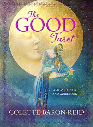 The Good Tarot: A 78-Card Deck and Guidebook: Amazon.co.uk: Colette Baron-Reid…