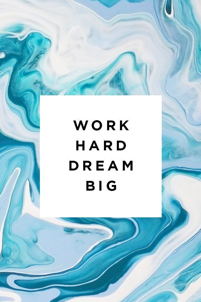 Work Hard Dream Big Pinterest Instagram Shophesby Wallpaper