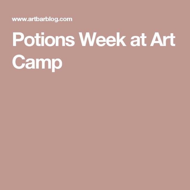 Potions Week at Art Camp