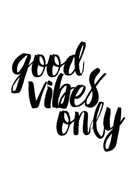 good vibes only inspirationa prints by the native state