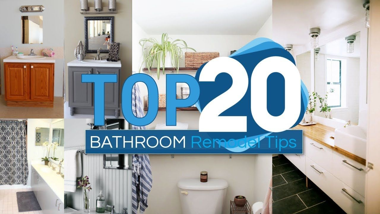 20 Bathroom Remodel Tips And Tricks That Won T Cost You A Fortune Youtube Bathrooms Remodel Small Remodel Diy Kitchen Remodel