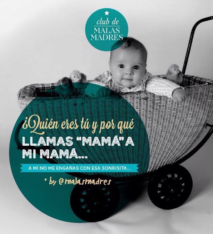 Frases Malas Madres Malas Madres Maternidad Y Frases