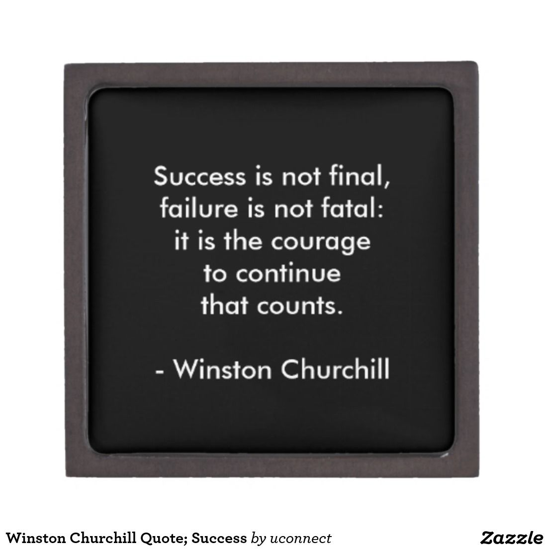 Finals Quotes Winston Churchill Quote Success Keepsake Box  Churchill Quotes