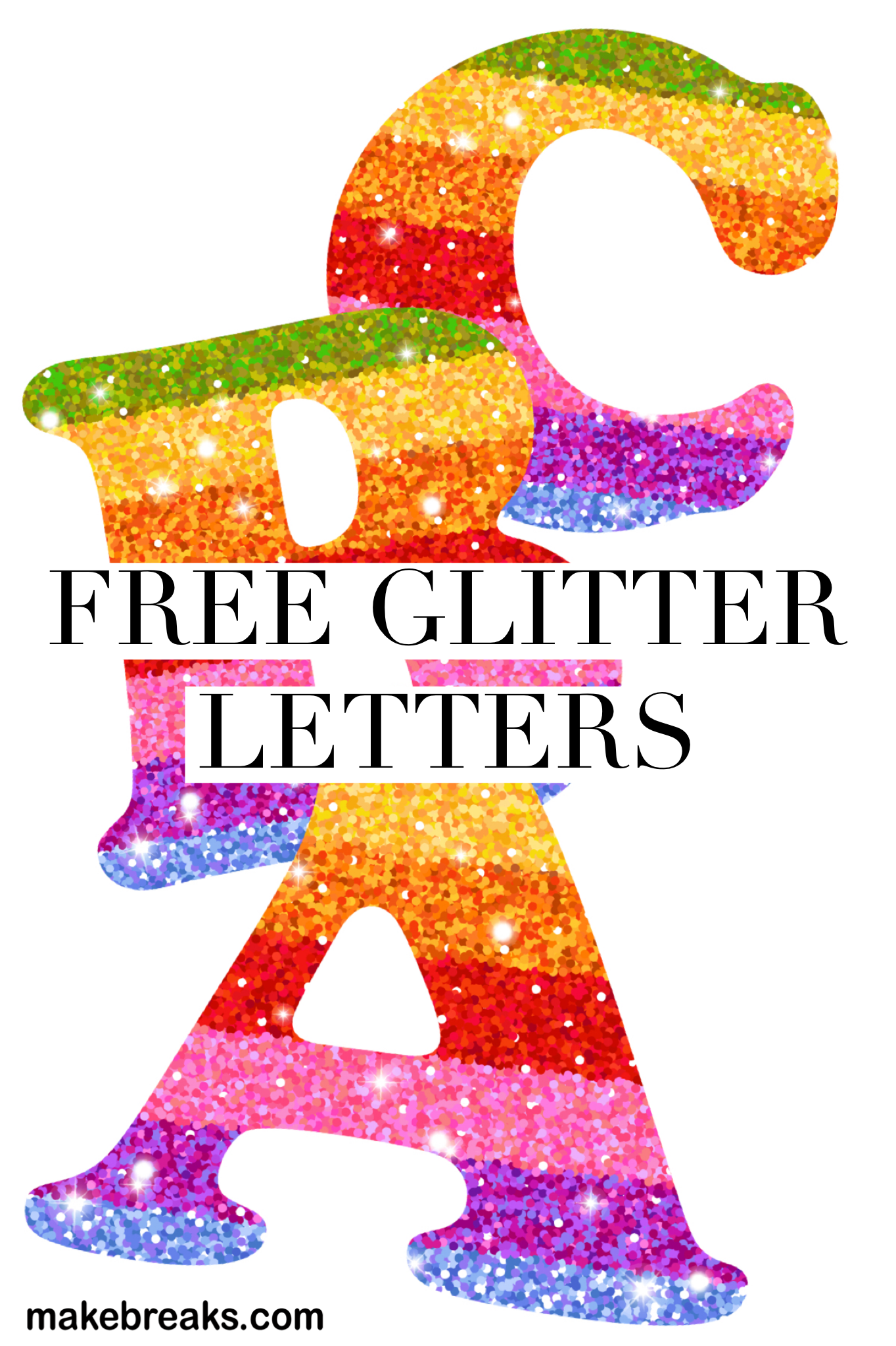 Free printable glitter letters for craft and classroom use freeprintable freeletters alphabet